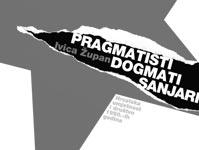 Pragmaticari, dogmati, sanjari